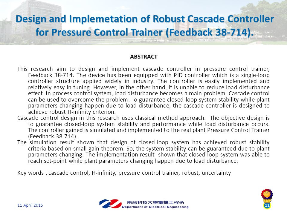 Design and Implemetation of Robust Cascade Controller for Pressure Control Trainer (Feedback 38-714).
