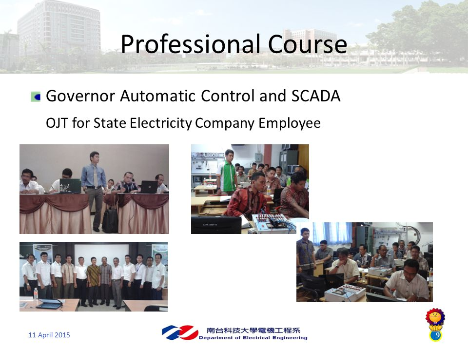 9 Professional Course Governor Automatic Control and SCADA OJT for State Electricity Company Employee 11 April 2015