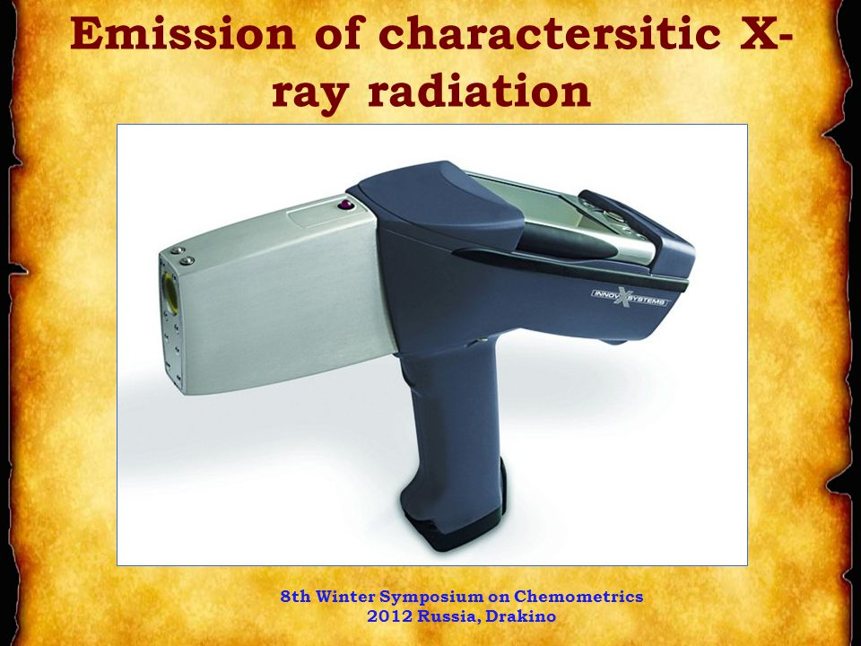 Emission of charactersitic X- ray radiation 8th Winter Symposium on Chemometrics 2012 Russia, Drakino
