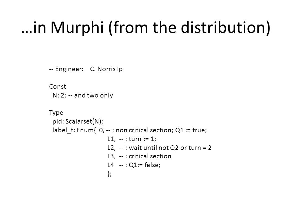 …in Murphi (from the distribution) -- Engineer: C.