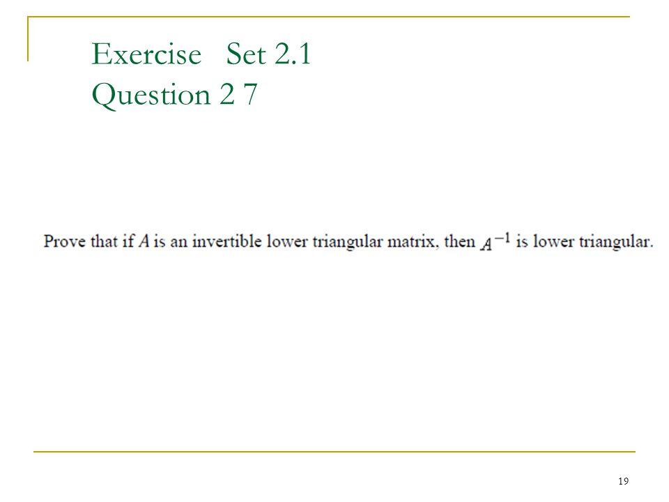 Exercise Set 2.1 Question 2 7 19
