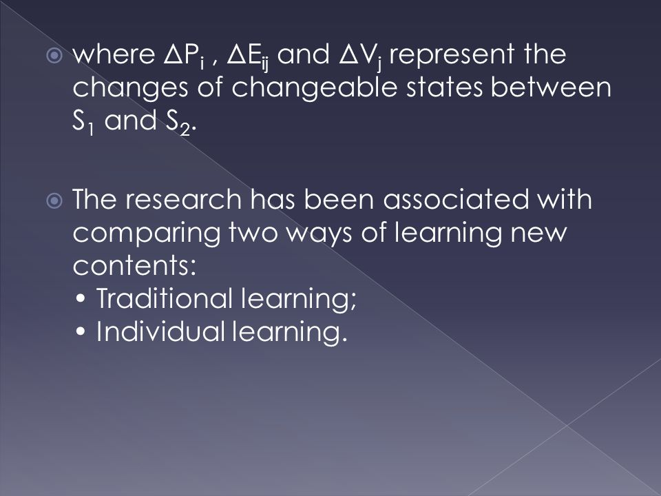  where ΔP i, ΔE ij and ΔV j represent the changes of changeable states between S 1 and S 2.