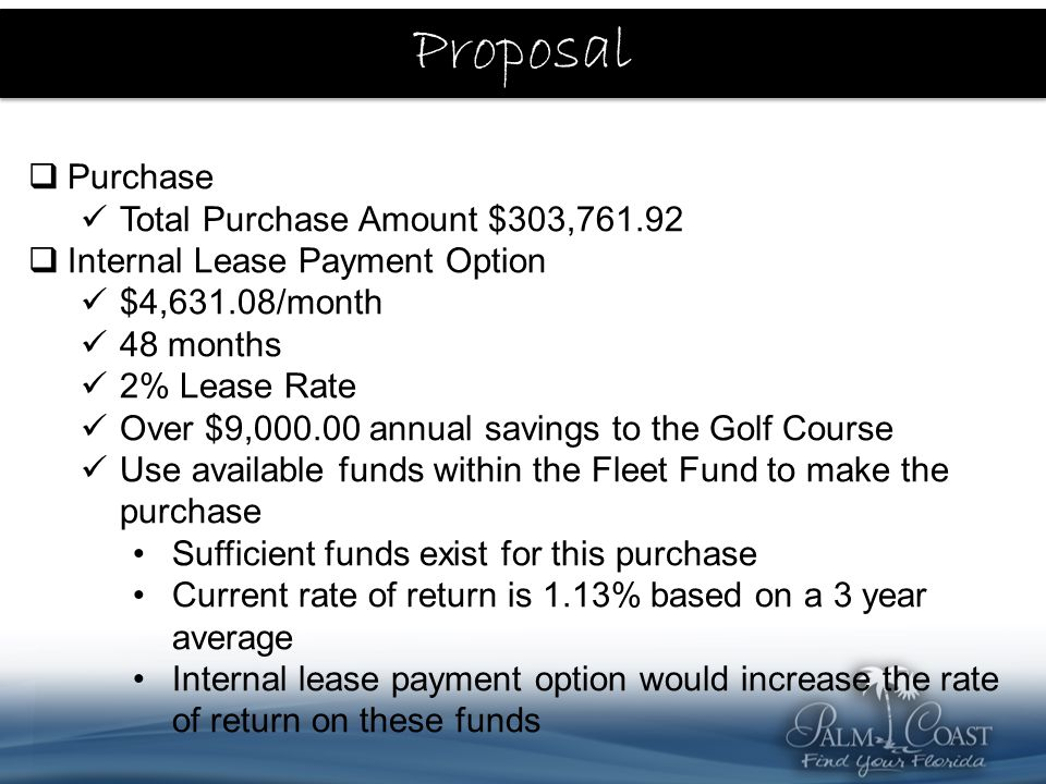 Fund Balance Use of existing Fleet fund balance to make purchase Sufficient funds exist for this purchase