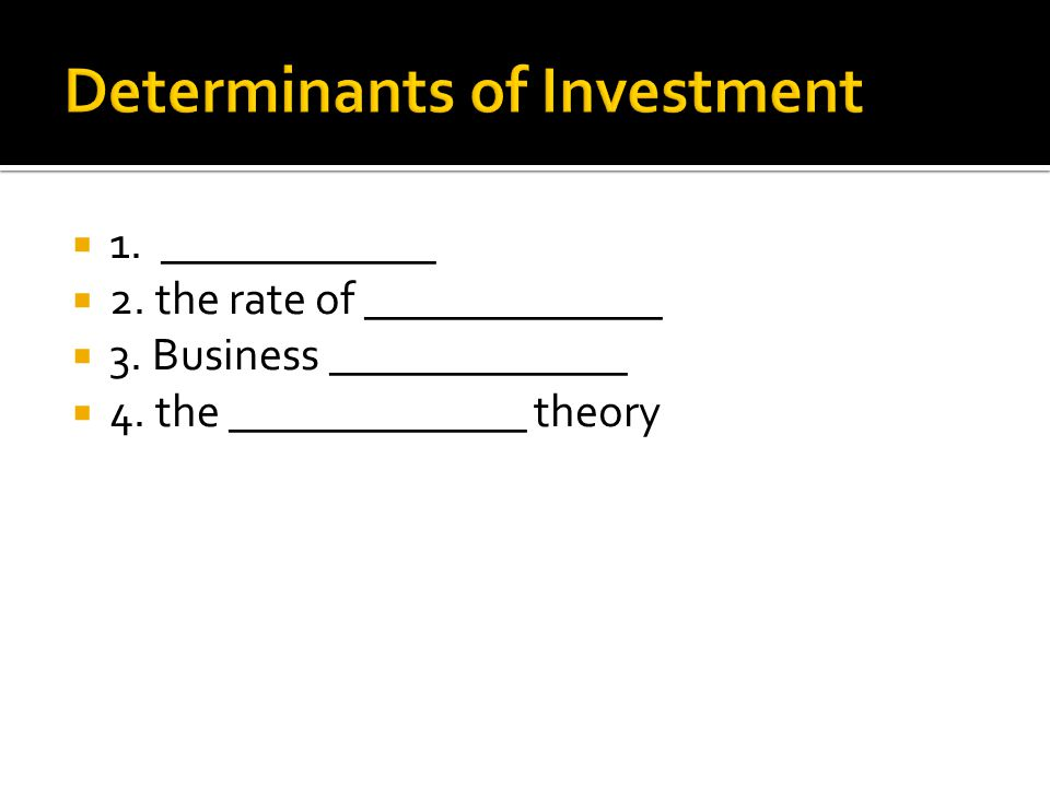  1. ____________  2. the rate of _____________  3. Business _____________  4. the _____________ theory