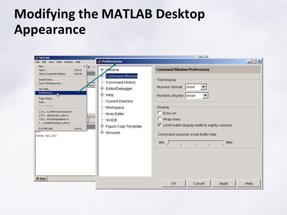 Modifying the MATLAB Desktop Appearance