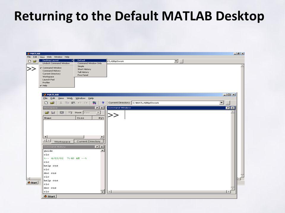 Returning to the Default MATLAB Desktop