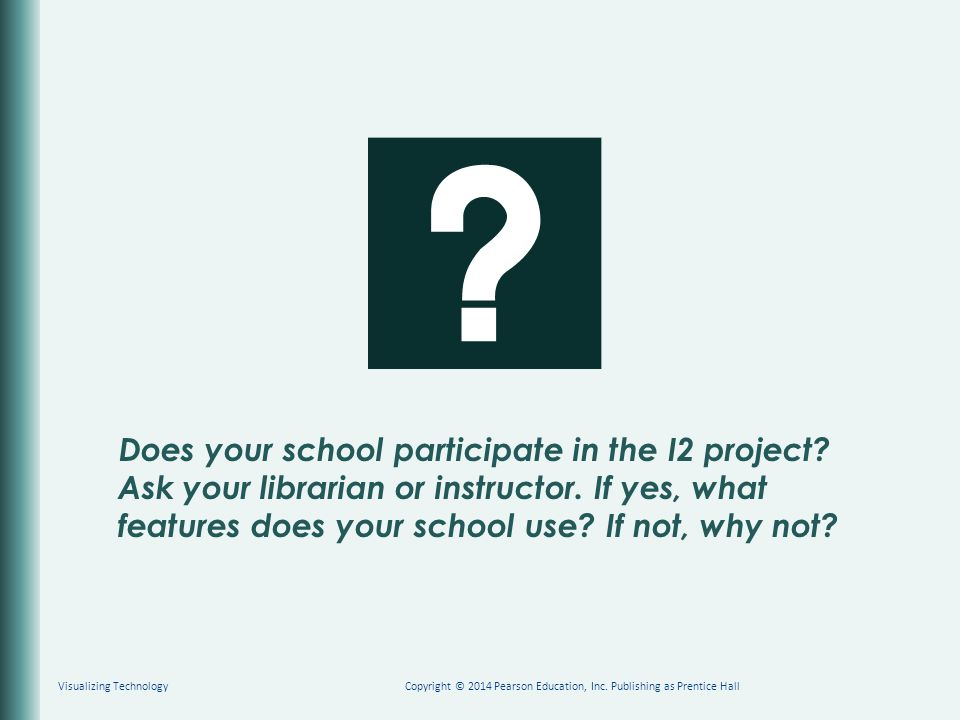 Does your school participate in the I2 project. Ask your librarian or instructor.