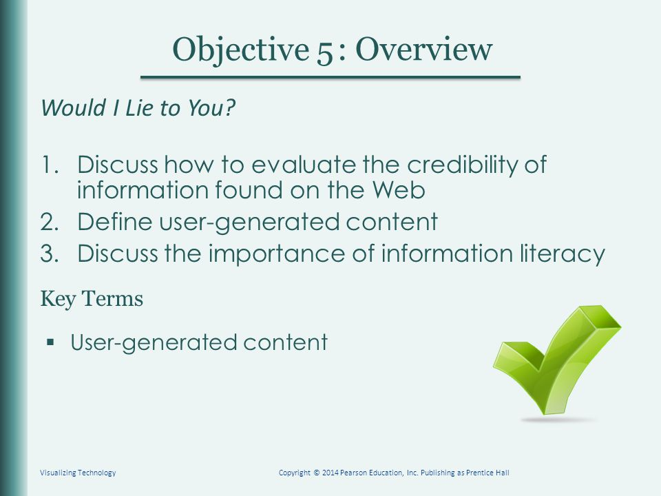 Key Terms Objective : Overview 5 Would I Lie to You.