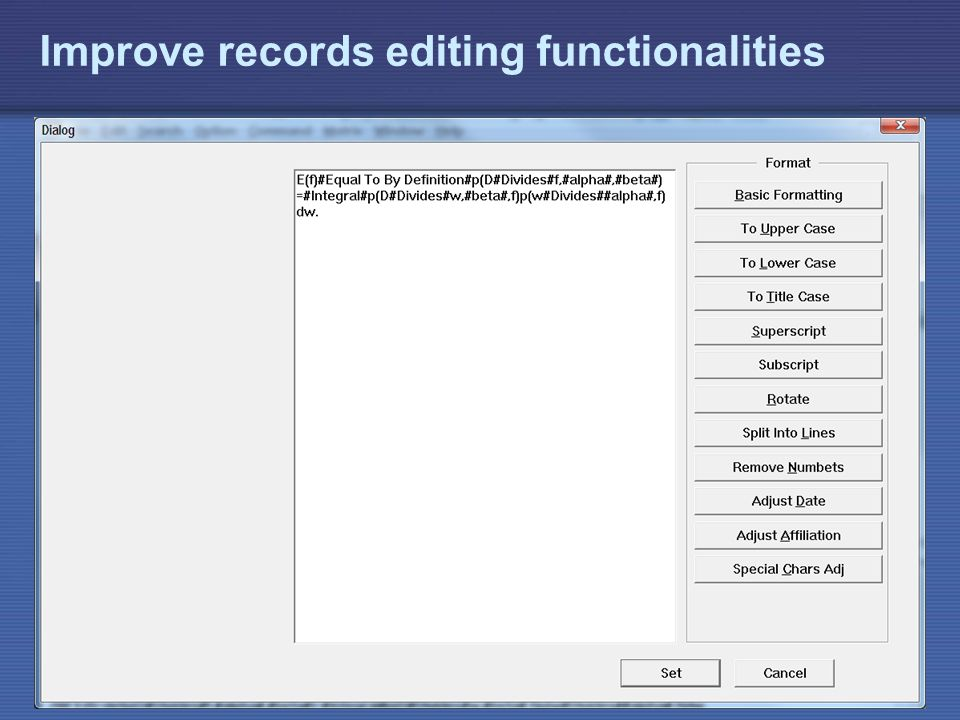IAEA Improve records editing functionalities