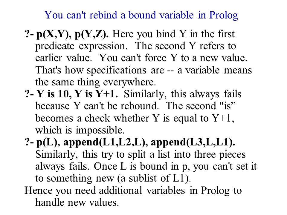 You can t rebind a bound variable in Prolog - p(X,Y), p(Y,Z).