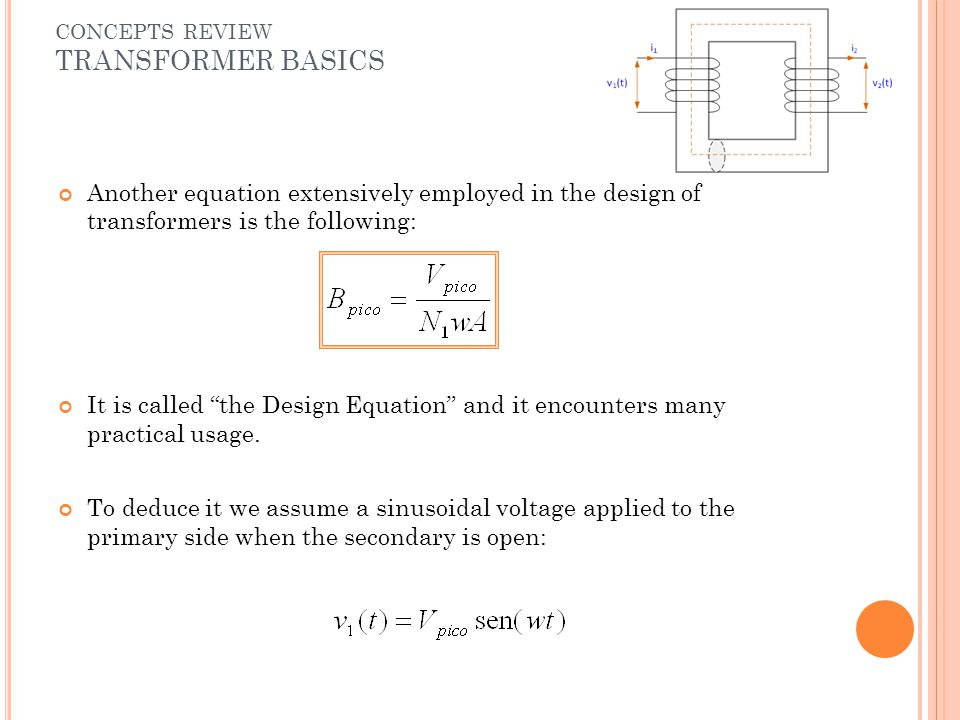 """Another equation extensively employed in the design of transformers is the following: It is called """"the Design Equation"""" and it encounters many practi"""