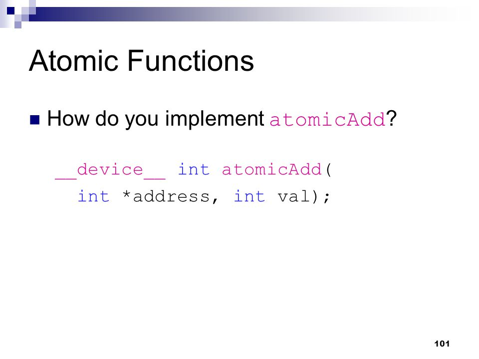 Atomic Functions How do you implement atomicAdd .