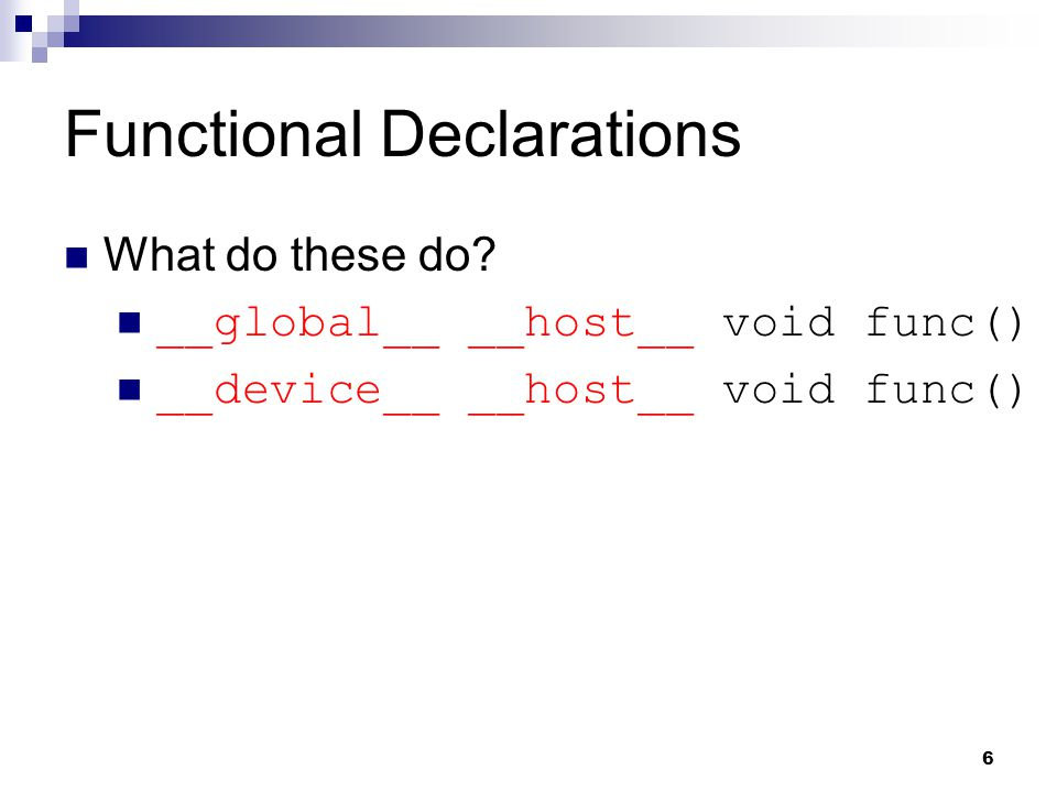 Functional Declarations What do these do.