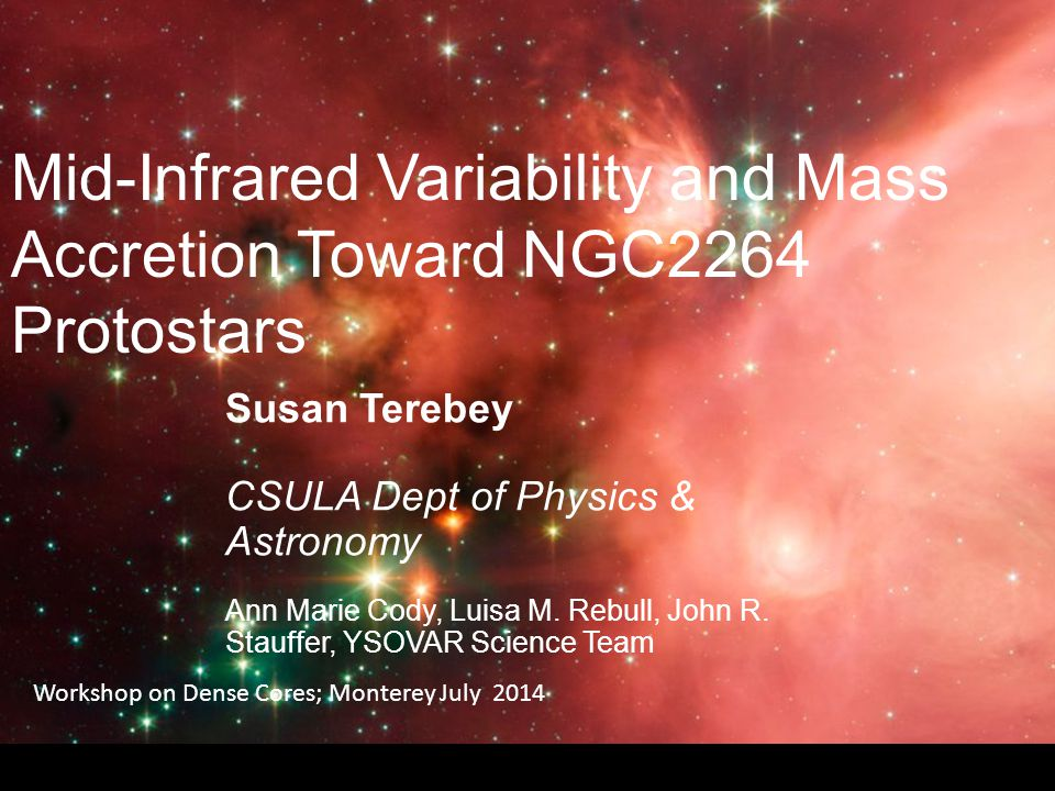 Premise: in protostar regime Mass accretion -> accretion luminosity Motivation Protostar mass and mass accretion rates have been difficult to determine.