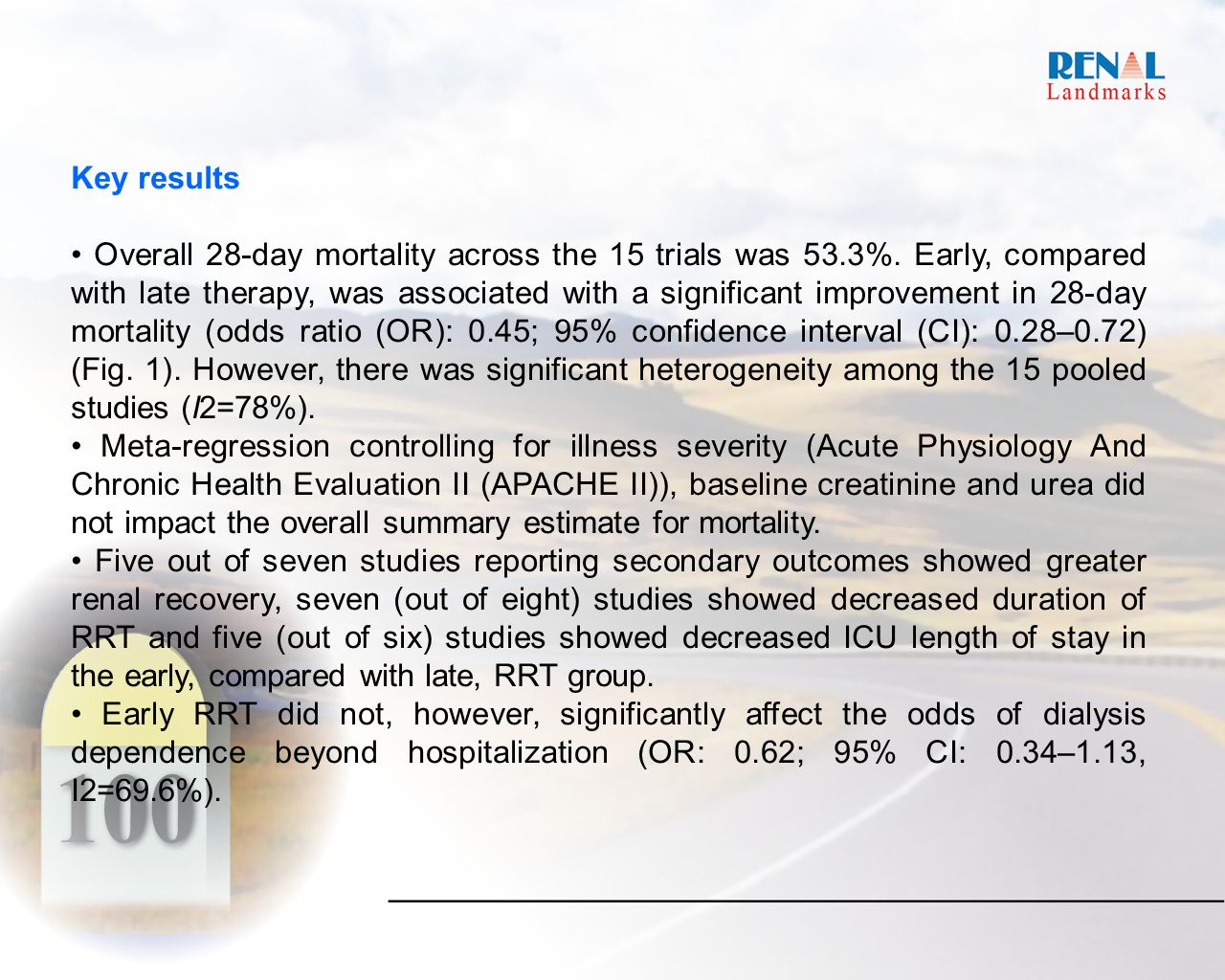 Key results Overall 28-day mortality across the 15 trials was 53.3%.