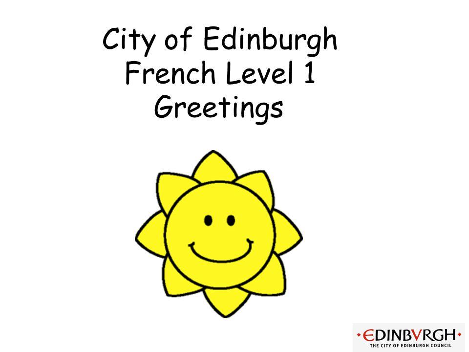 City of Edinburgh French Level 1 Greetings