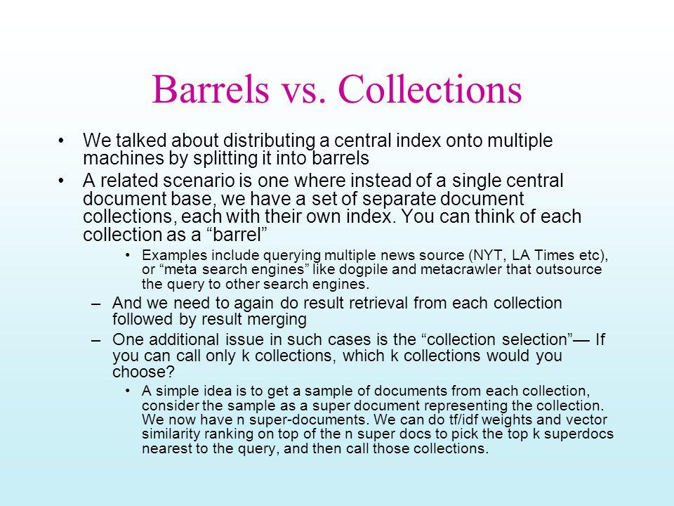 Barrels vs.