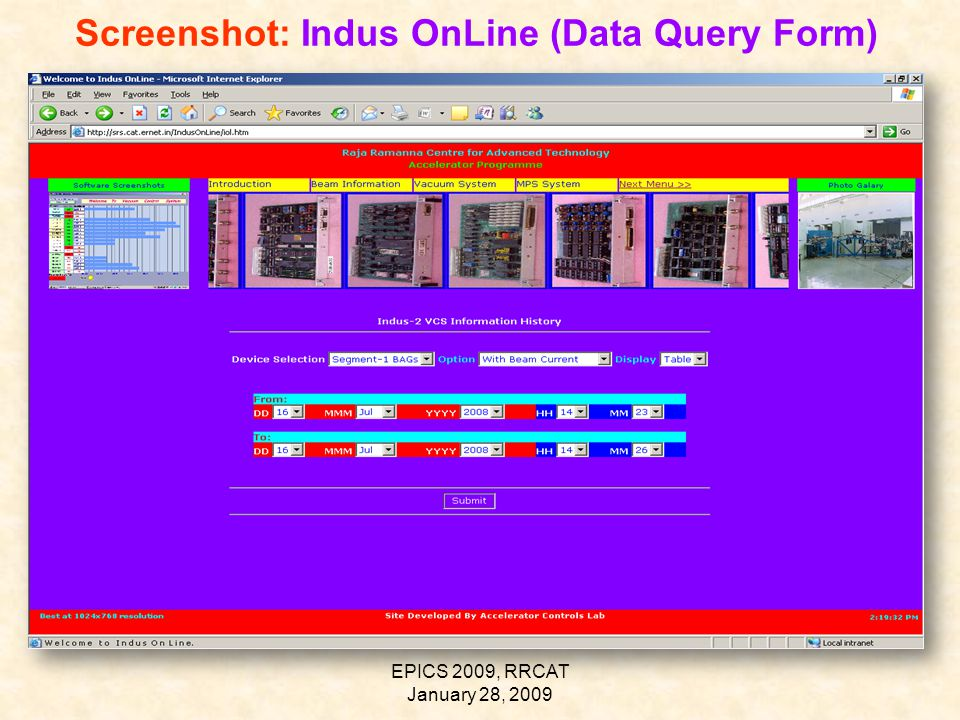 EPICS 2009, RRCAT January 28, 2009 Screenshot: Indus OnLine (Data Query Form)
