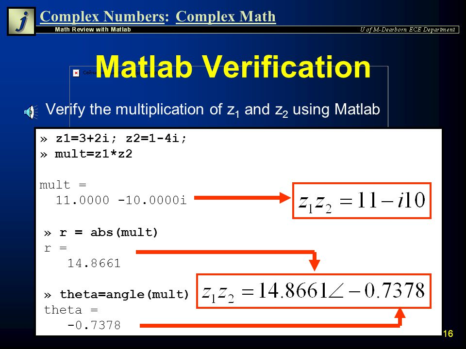 Complex Numbers:Complex Math 15 Polar Multiplication n Verify that this is same result as rectangular multiplication
