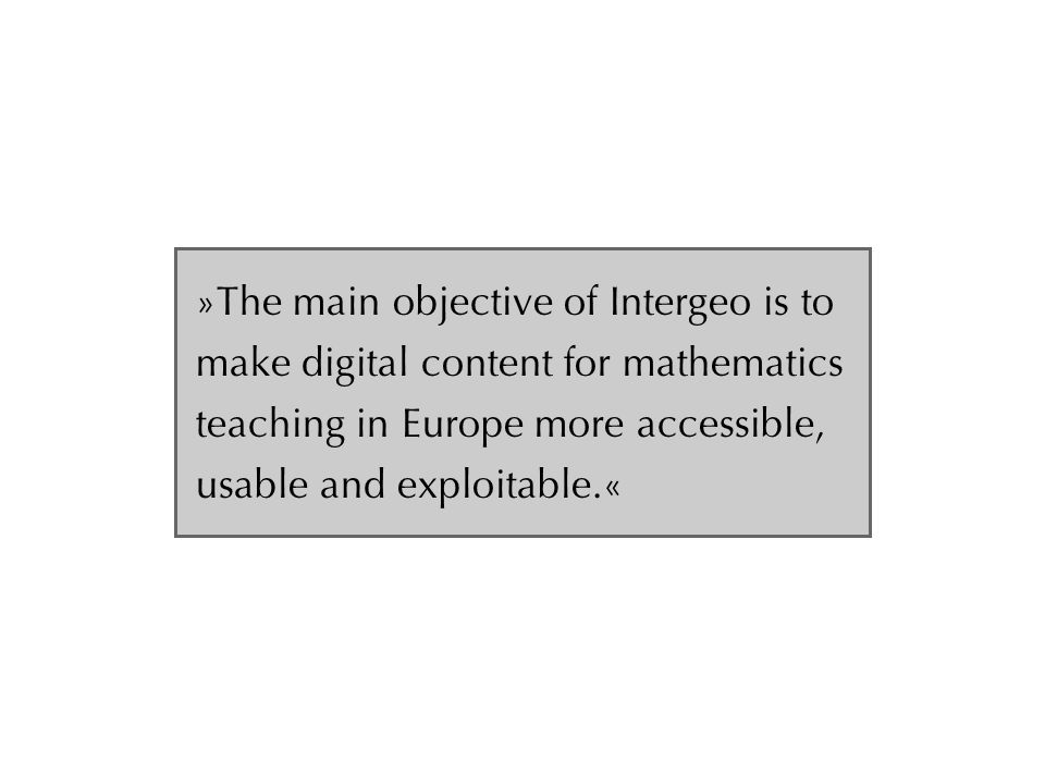 Project Aims Interactive Geometry is a way to improve mathematics education with the help of a computer.