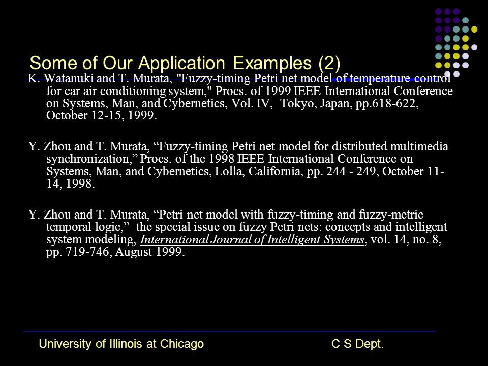 University of Illinois at ChicagoC S Dept. Some of Our Application Examples (2) K.