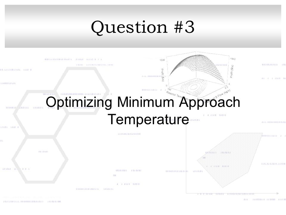 Question #3 Optimizing Minimum Approach Temperature