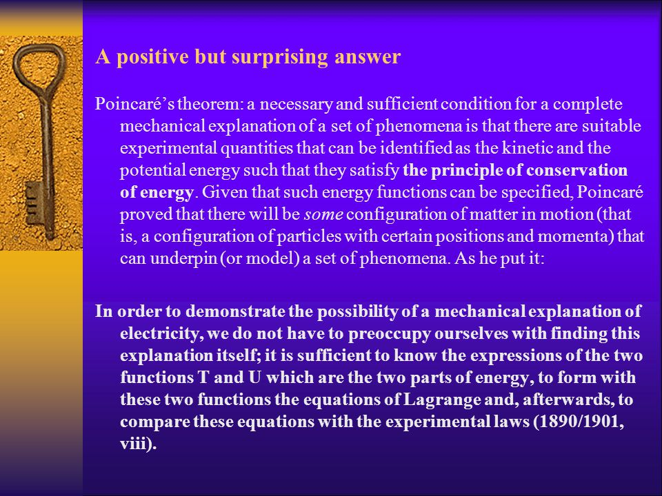 A positive but surprising answer Poincaré's theorem: a necessary and sufficient condition for a complete mechanical explanation of a set of phenomena