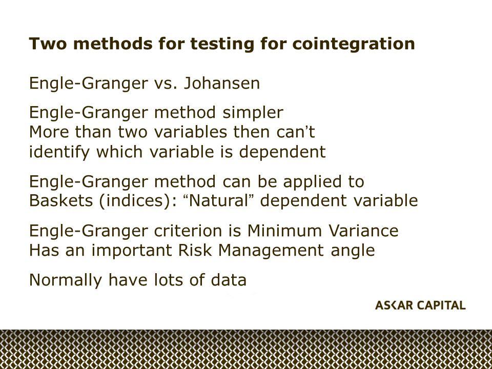 Two methods for testing for cointegration Engle-Granger vs.