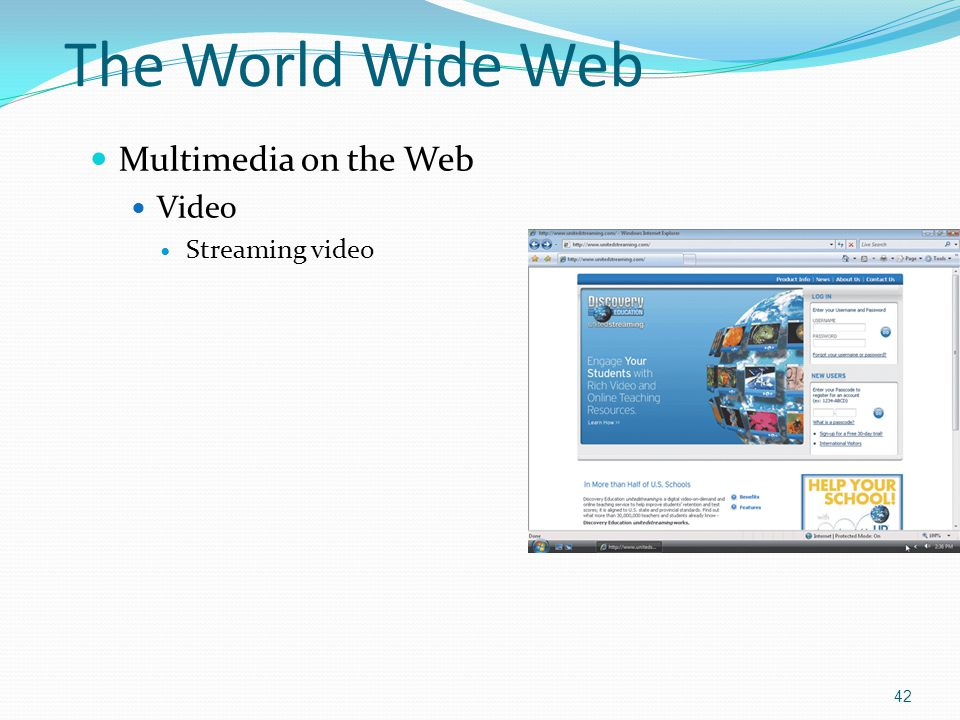 Multimedia on the Web Video Streaming video 42 The World Wide Web