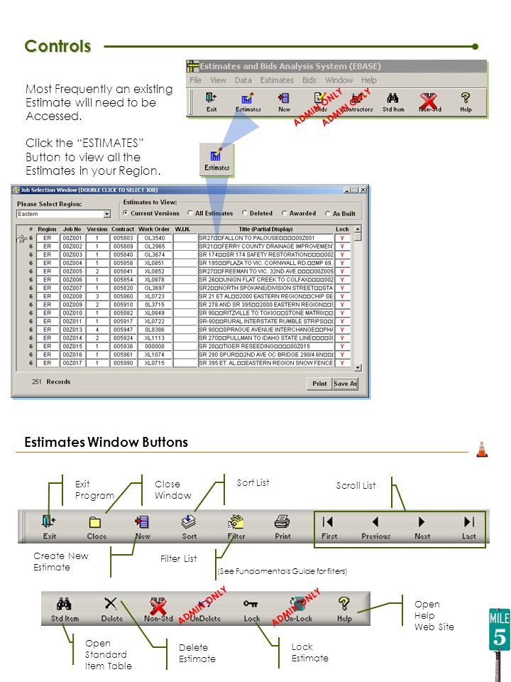 Reports Lump Sum Breakout Report Item and cost entered on Bid Items Tab Break Down components of BID ITEM 6890