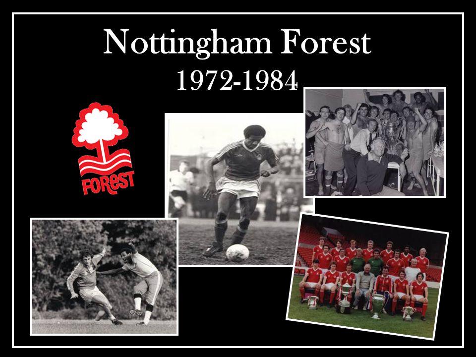 Nottingham Forest 1972-1984