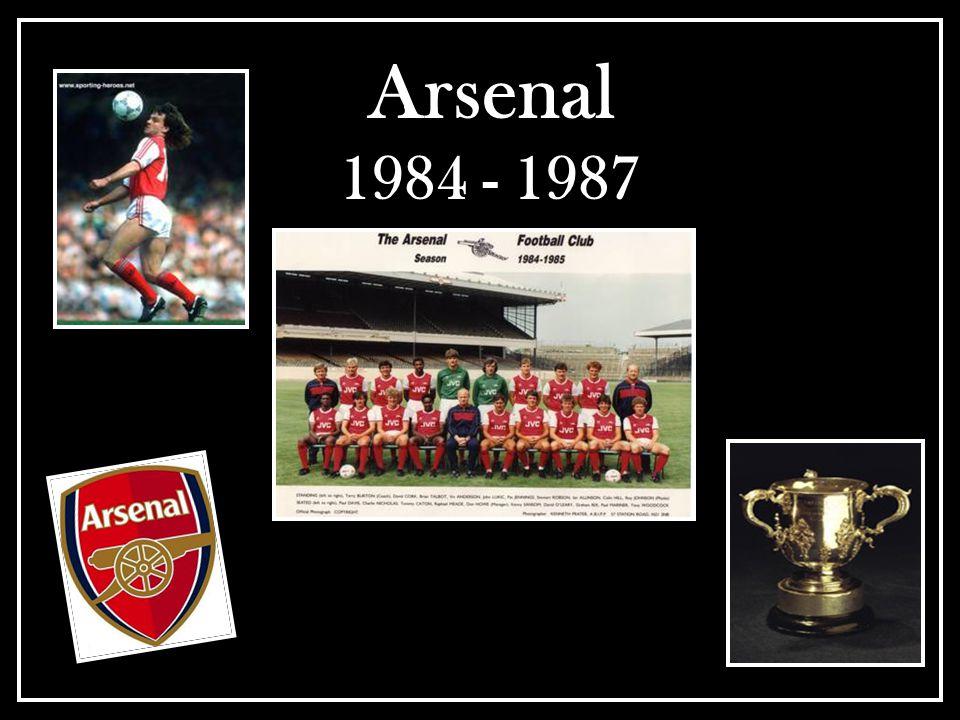 Arsenal 1984 - 1987