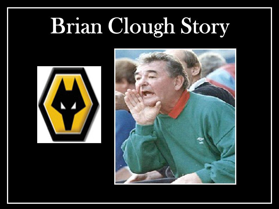 Brian Clough Story
