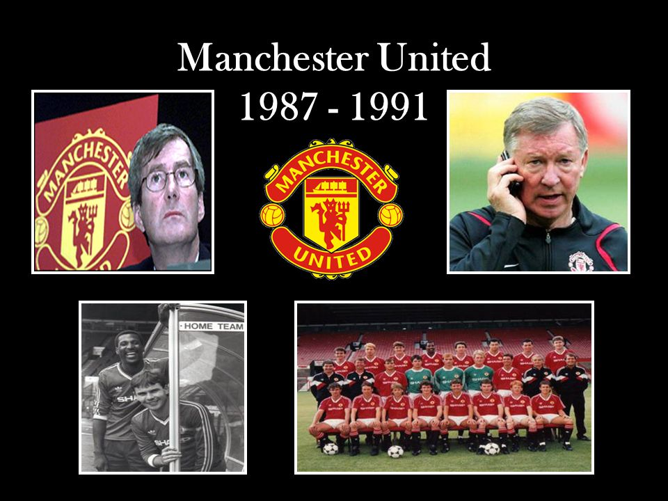 Manchester United 1987 - 1991