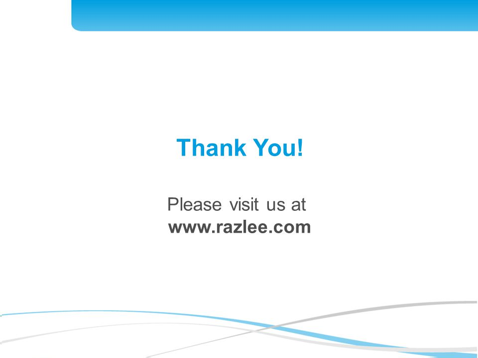Please visit us at www.razlee.com Thank You!