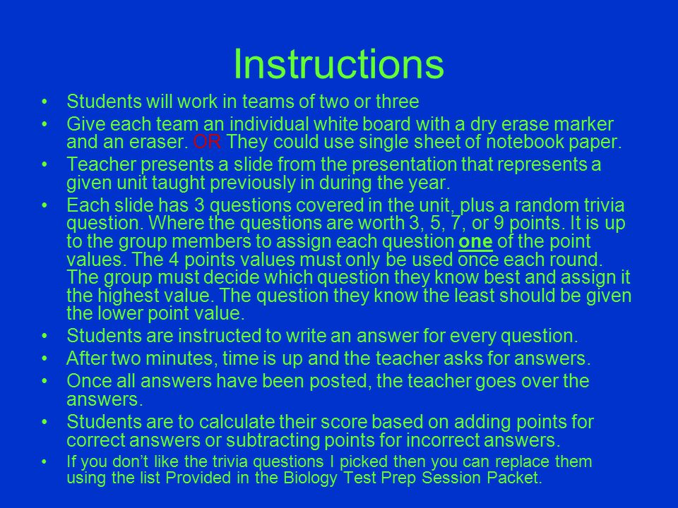 Instructions Students will work in teams of two or three Give each team an individual white board with a dry erase marker and an eraser. OR They could