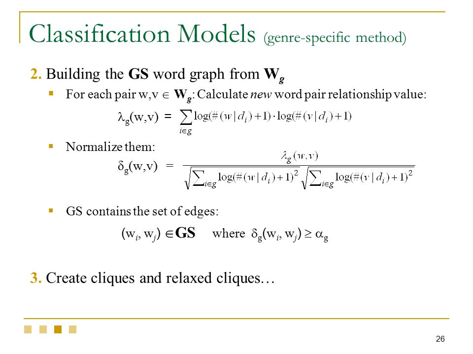 26 Classification Models (genre-specific method) 2.