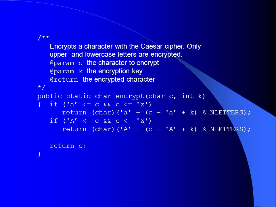 /** Encrypts a character with the Caesar cipher. Only upper- and lowercase letters are encrypted.