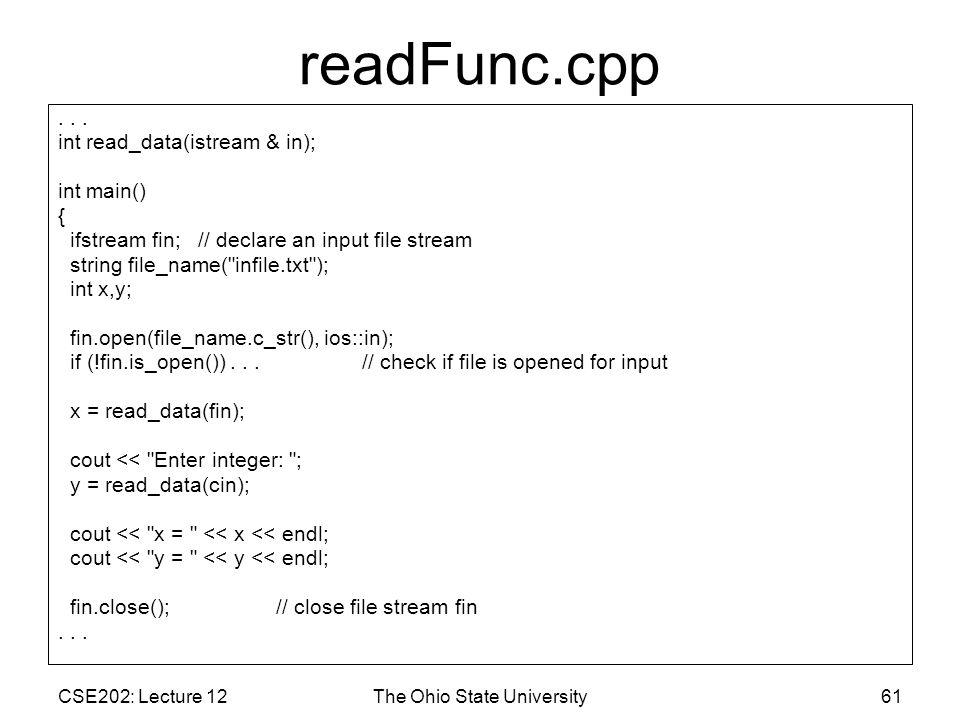CSE202: Lecture 12The Ohio State University61 readFunc.cpp...
