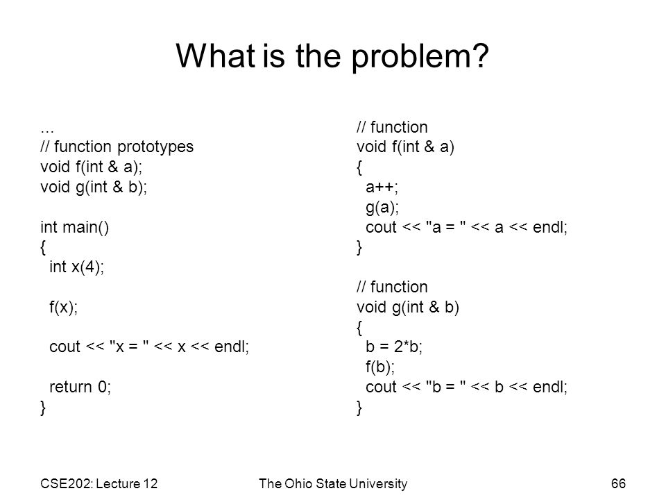 CSE202: Lecture 12The Ohio State University66 What is the problem ...