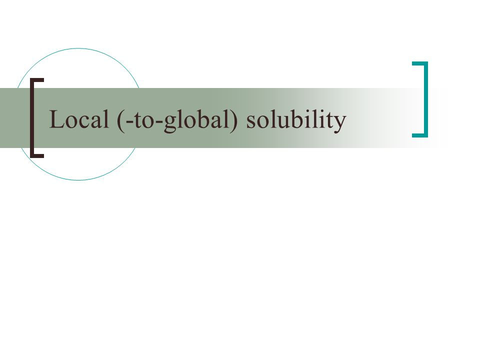 Local (-to-global) solubility