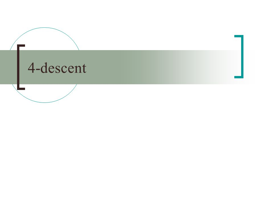 4-descent