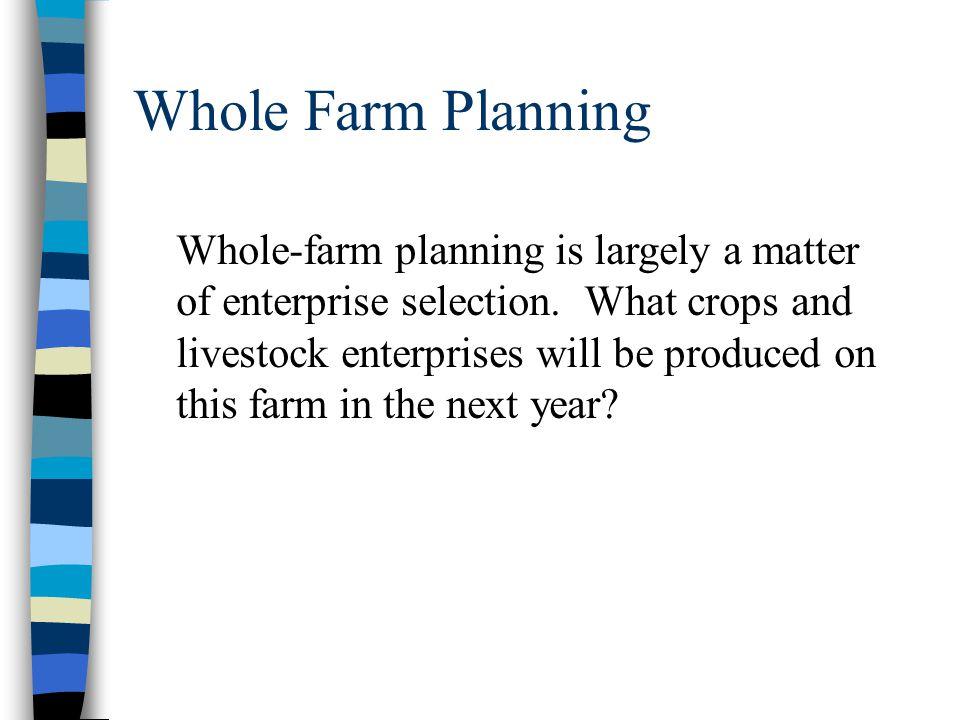 Background: Enterprise Combinations Economic theory behind whole-farm planning.