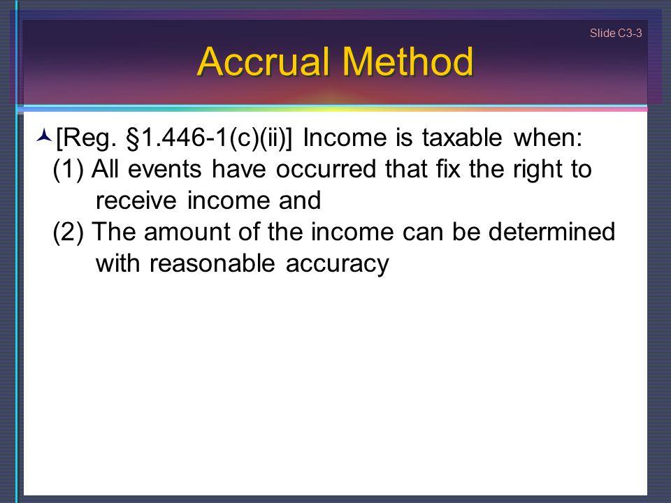Slide C3-3 Accrual Method [Reg.