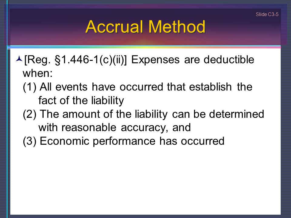 Slide C3-5 Accrual Method [Reg.