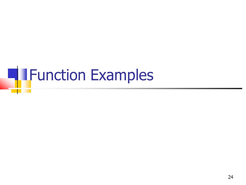 24 Function Examples
