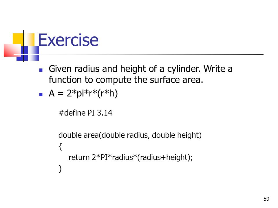 59 Exercise Given radius and height of a cylinder.