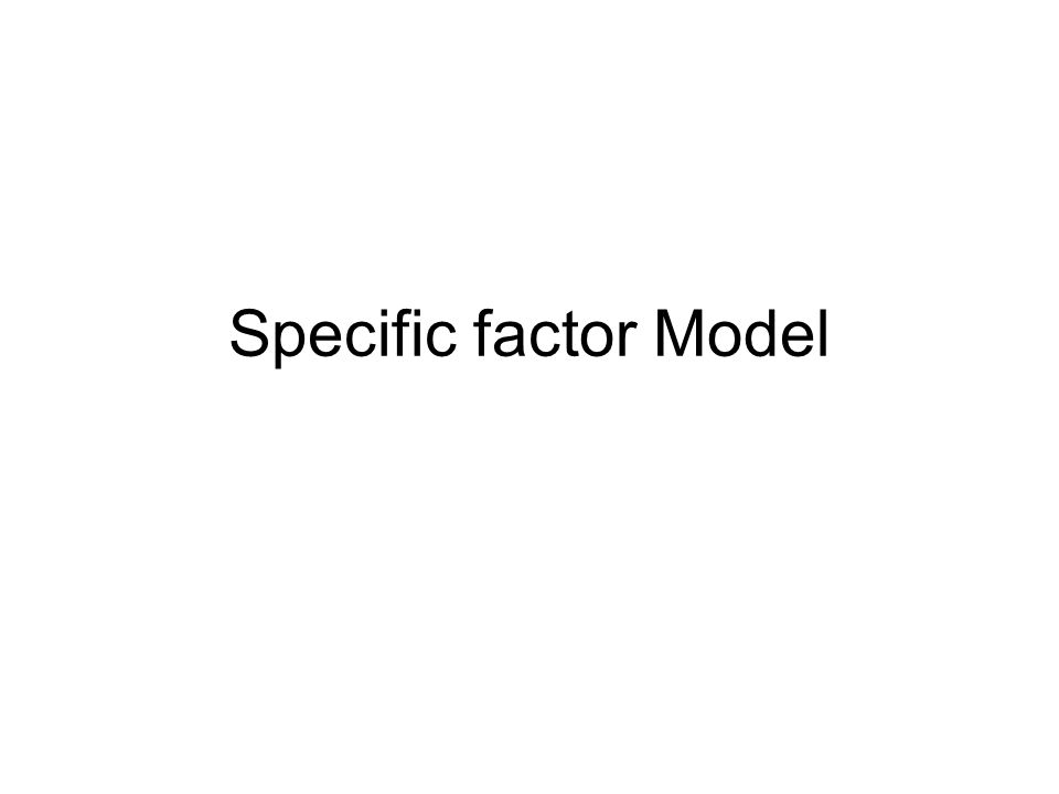 Specific factor Model