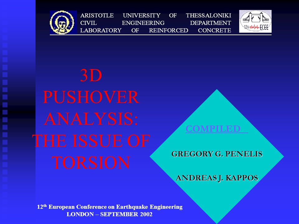 ARISTOTLE UNIVERSITY OF THESSALONIKI CIVIL ENGINEERING DEPARTMENT LABORATORY OF REINFORCED CONCRETE COMPILED GREGORY G.
