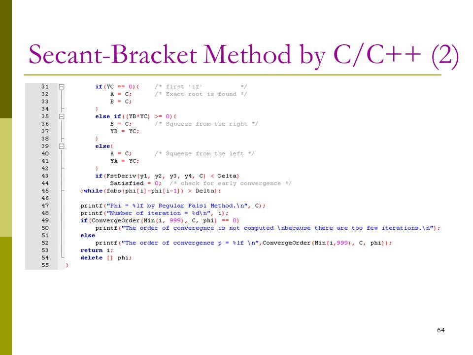 Secant-Bracket Method by C/C++ (2) 64